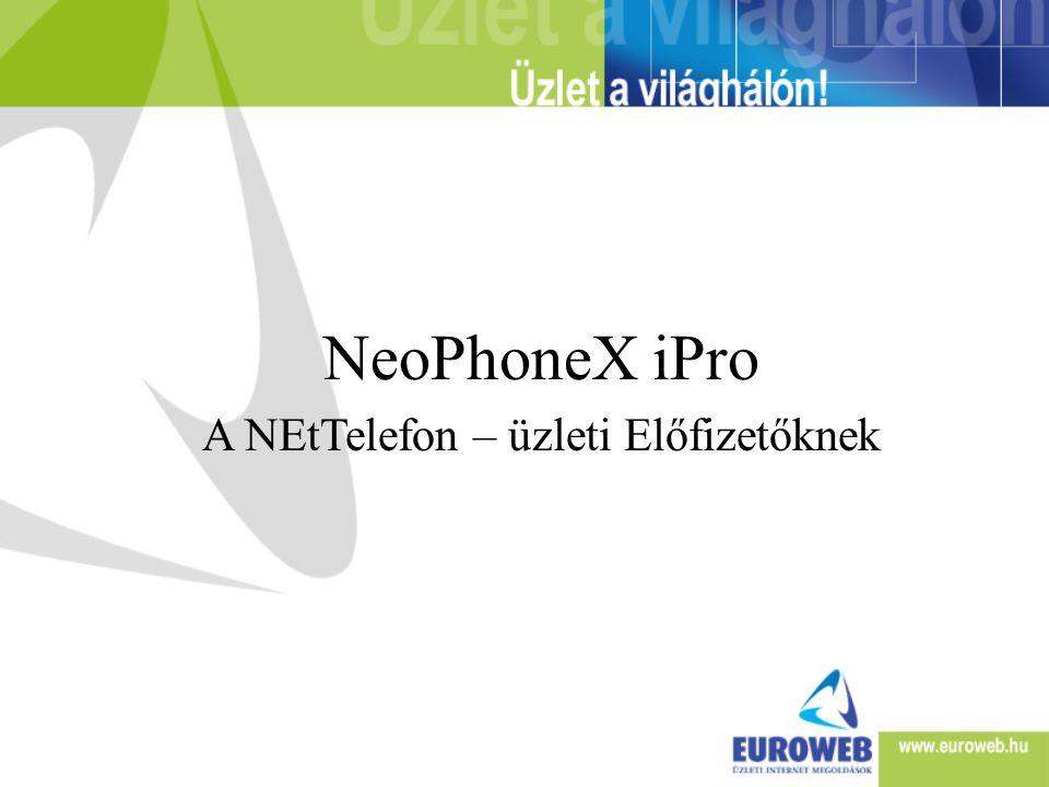 NeoPhoneX szolgáltatás történte • 2005 február: NeoPhoneX elindult országos kampánnyal –Kártyás és banki feltöltés • 2005 október: viszonteladói NeoPhonex ZiP értékesítés –Utólag is fizethetnek az ügyfelek • 2006 február: több mint 26.000 regisztrált felhasználó • 2006 március: NeoPhoneX iPro üzleti nettelefon –Csak EW ügyfeleknek • 2006 szeptember: NeoPhoneX 0621-es hívószámon közvetlen hívható az Invitel, Vodafone, Pannon, T-mobile, T-com és küldföldi hálózatokból