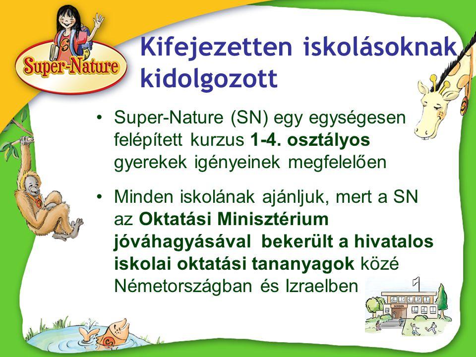Játékos Super-Nature •A gyerekek állatokról, növényekről és ökológiáról tanulnak játékokon, dalokon, mondókákon, szerepjátékon, mozgáson keresztül és izgalmas történetek segítségével, melyeket speciálisan angol szókincsük fejlesztésére terveztek