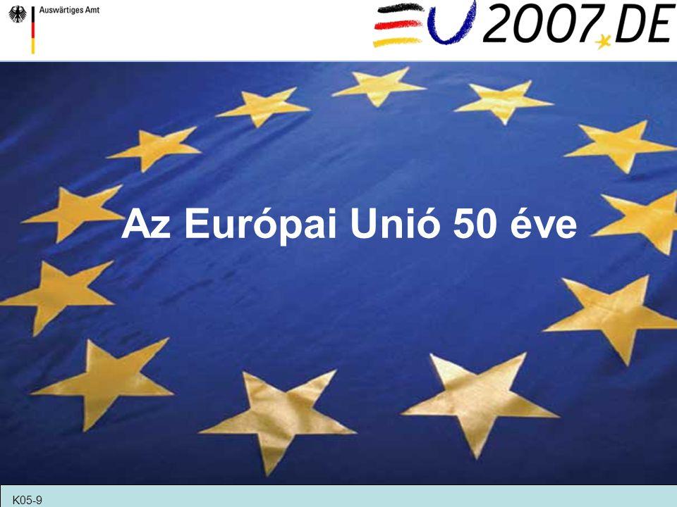 2007.március 25-én ünnepeljük a Római Szerződés aláírásának 50.