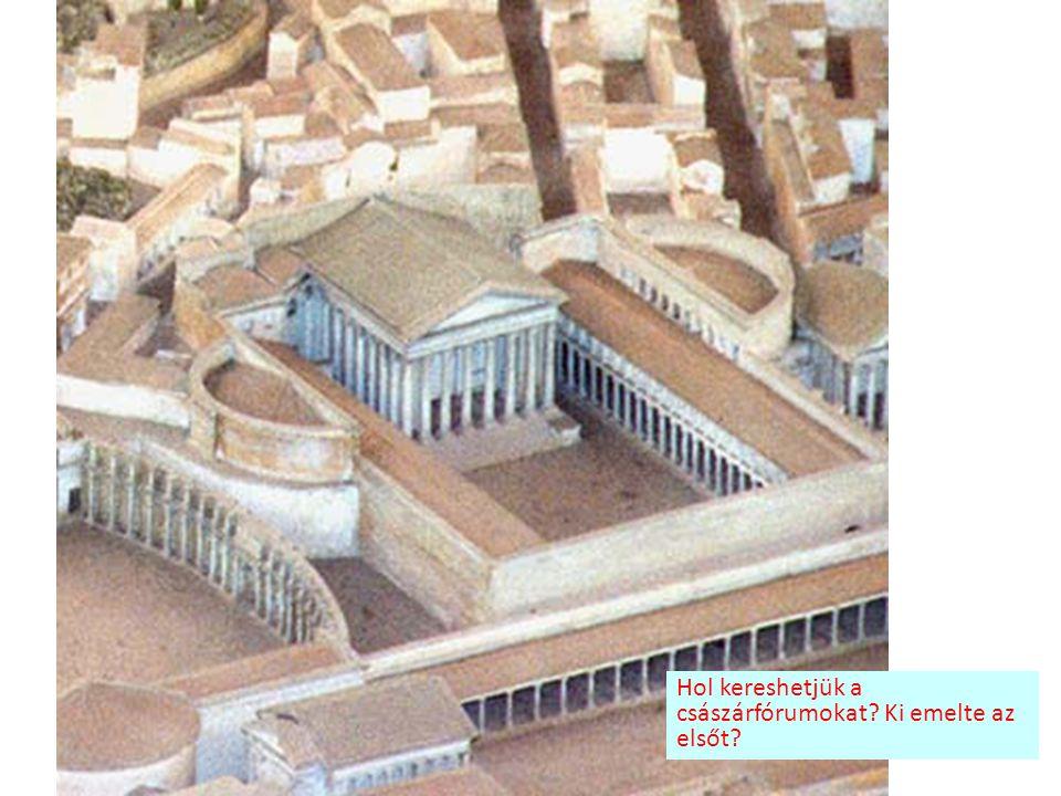 Augustus fóruma Milyen alakú volt Augustus fóruma? Milyen épület adta a fő díszét?