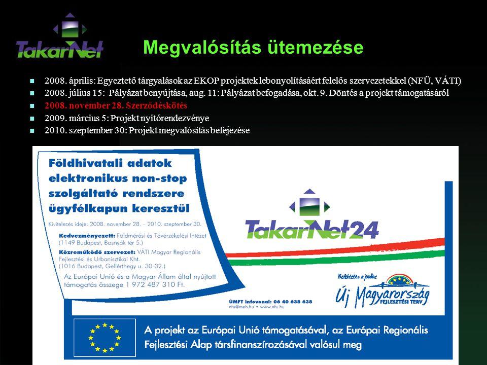 Megvalósítás ütemezése n 2008. április: Egyeztető tárgyalások az EKOP projektek lebonyolításáért felelős szervezetekkel (NFÜ, VÁTI) n 2008. július 15:
