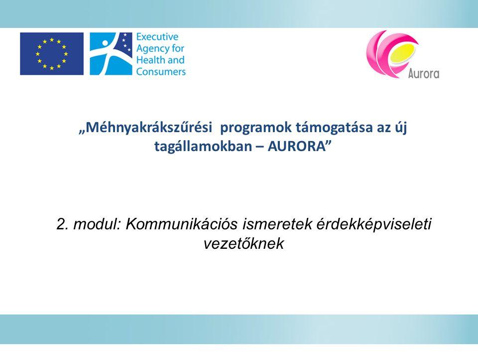 """""""Méhnyakrákszűrési programok támogatása az új tagállamokban – AURORA 2."""
