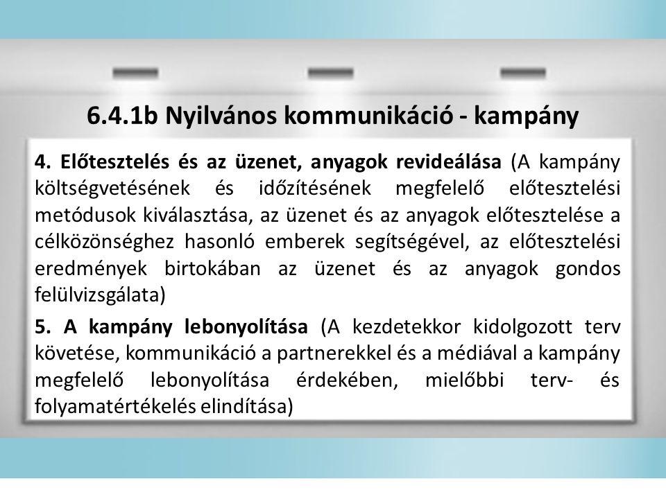 6.4.1b Nyilvános kommunikáció - kampány 4.