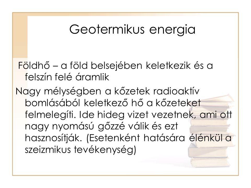 Elektromos áramtermelés •Kigőzölögtetett gőzzel működő erőművek - Legelterjedtebb –Termálvíz hőmérséklete: 180 0 C –Kigőzölögtető tartály, víz nyomását csökkentik, víz átalakul gőzzé –Turbinára vezetik