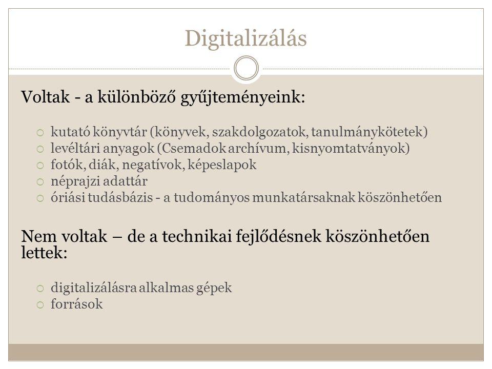Partnerek  MEK – Magyar elektronikus Könyvtár  Csemadok – rendezvénynaptár, levéltári anyagok, intézményi adatbázis, fotótár, stb.