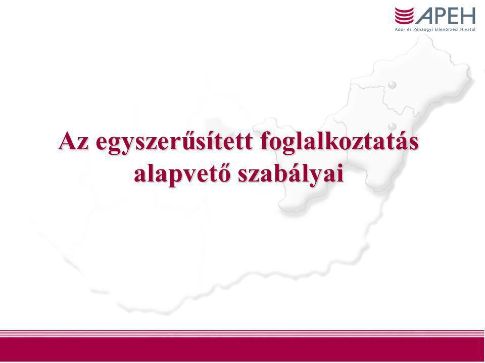2 Áttérés az alkalmi foglalkoztatásról az egyszerűsített foglalkoztatásra •2010.