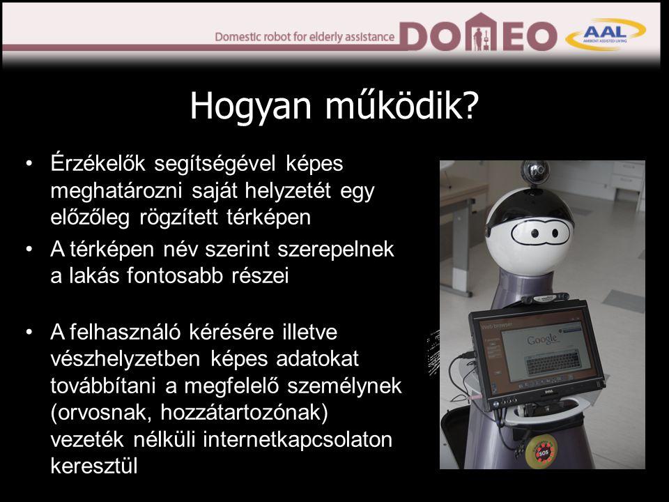 •Robot otthoni használata 3 hónapon keresztül (2 robot, több turnus) •Lakásfelmérés megbeszélt időpontban •Beleegyező nyilatkozat •Kérdőív kitöltése a tesztidőszak előtt és után •Robot mozgásának biztosítása •Szőnyegek leragasztása •Vezetékek elrejtése •Néhány ajtó nyitvatartása •Küszöbrámpák elhelyezése •Legalább napi egy vérnyomás és heti egy testsúlymérés •Megegyezés szerint távirányítás engedélyezése Amit kérünk