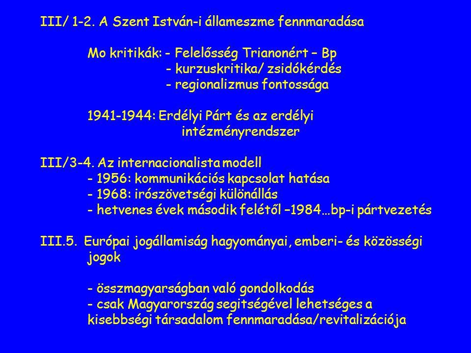 III. A Magyarországhoz való viszony III/ 1-2.
