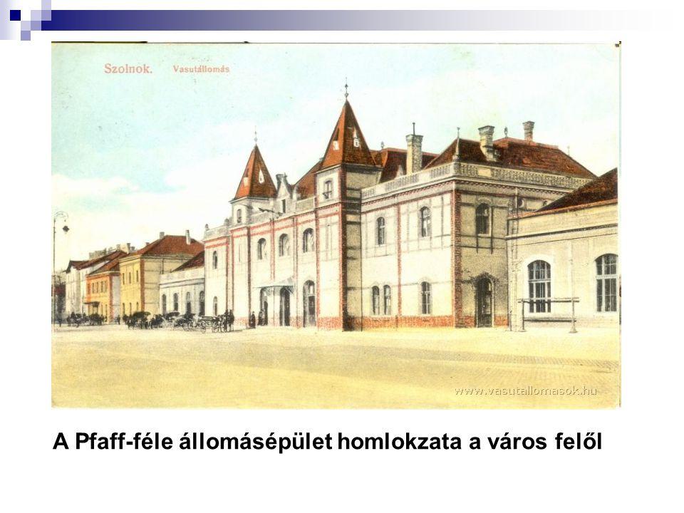A Pfaff-féle állomásépület homlokzata a város felől