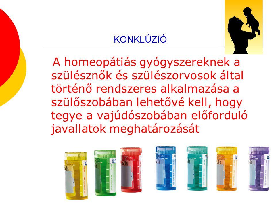 55 KONKLÚZIÓ A homeopátiás gyógyszereknek a szülésznők és szülészorvosok által történő rendszeres alkalmazása a szülőszobában lehetővé kell, hogy tegy