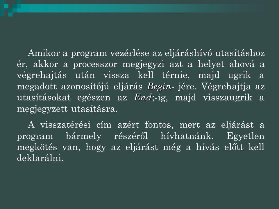  Procedure menu;  Var ch:char;  Begin  repeat repeat  clrscr;  writeln('Egyszerű menü készítése: ');…  writeln('_______________________');…  writeln('a.