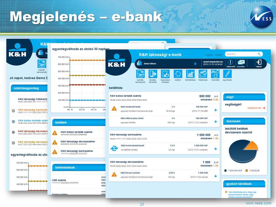 www.ness.com Megjelenés – e-bank 20
