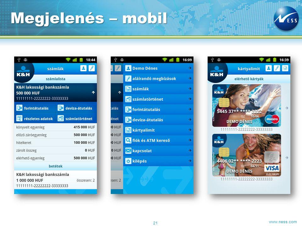 www.ness.com Megjelenés – mobil 21
