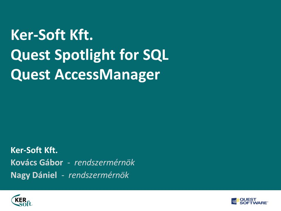 Ker-Soft Kft. Quest Spotlight for SQL Quest AccessManager Ker-Soft Kft.