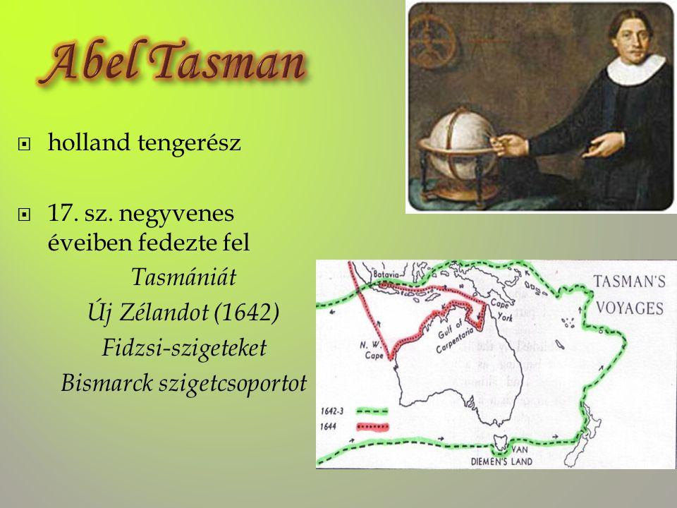 ... A 18. sz. elejéig Európa figyelmét nem keltette fel Ausztrália....... egészen...