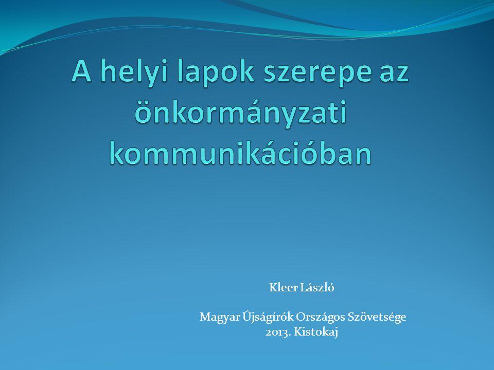 Kleer László Magyar Újságírók Országos Szövetsége 2013. Kistokaj