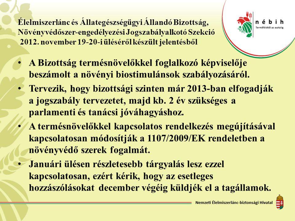Élelmiszerlánc és Állategészségügyi Állandó Bizottság, Növényvédőszer-engedélyezési Jogszabályalkotó Szekció 2012. november 19-20-i üléséről készült j