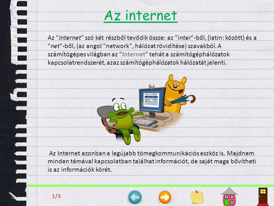 Az internet 2/3 Hogyan keletkezett az internet.