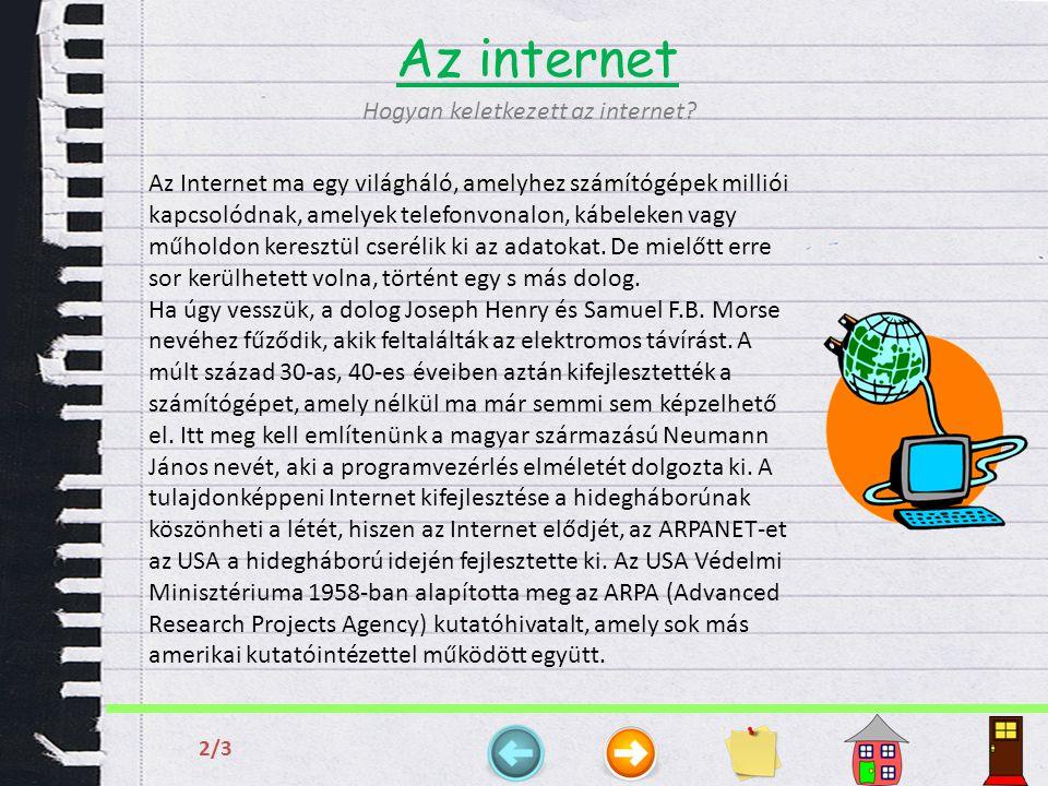Az internet 3/33/3 Hogyan keletkezett az internet.