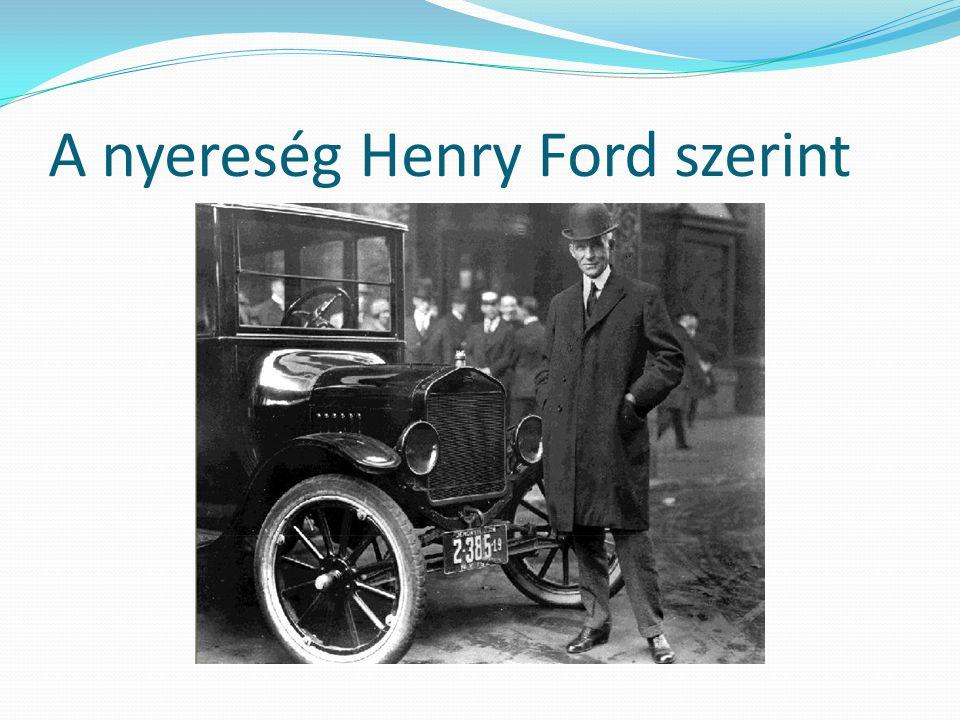 A nyereség Henry Ford szerint