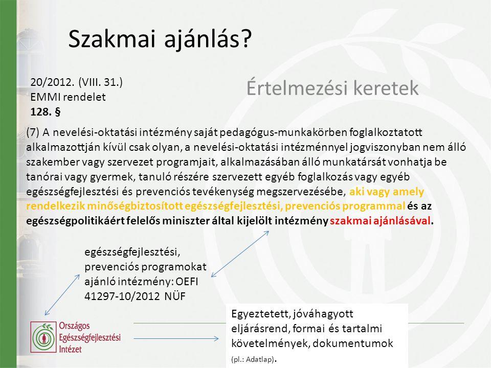 Szakmai ajánlás.Értelmezési keretek 20/2012. (VIII.