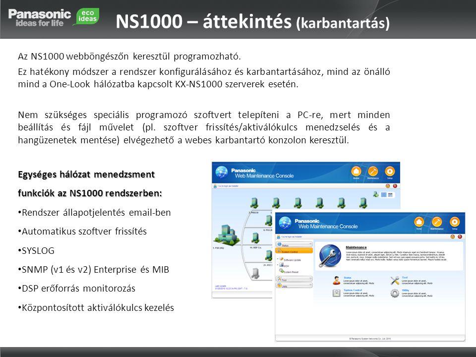 NS1000 – áttekintés (karbantartás) Az NS1000 webböngészőn keresztül programozható. Ez hatékony módszer a rendszer konfigurálásához és karbantartásához