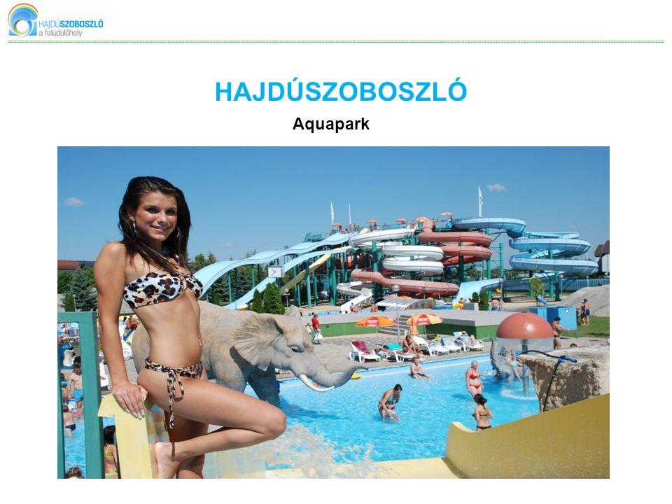 HAJDÚSZOBOSZLÓ Aquapark