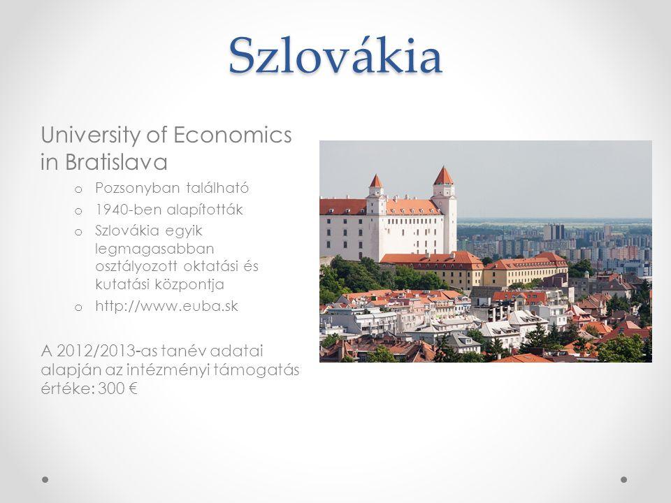 Szlovákia University of Economics in Bratislava o Pozsonyban található o 1940-ben alapították o Szlovákia egyik legmagasabban osztályozott oktatási és