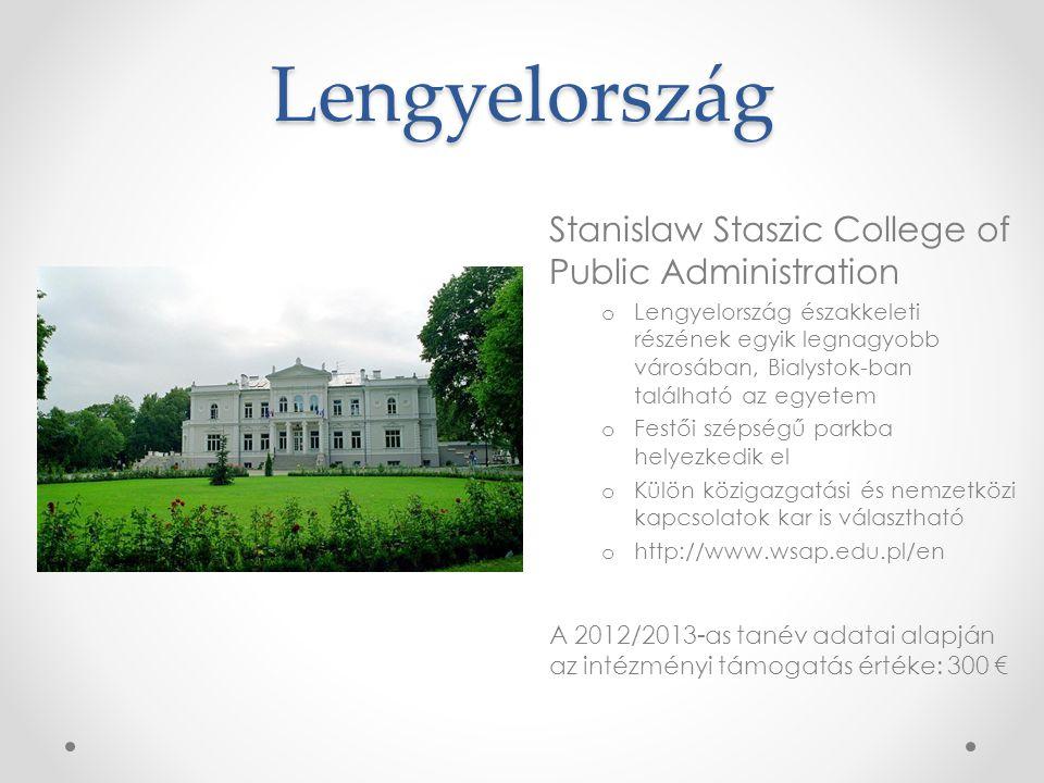 Lengyelország Stanislaw Staszic College of Public Administration o Lengyelország északkeleti részének egyik legnagyobb városában, Bialystok-ban találh
