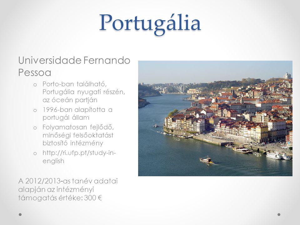 Portugália Universidade Fernando Pessoa o Porto-ban található, Portugália nyugati részén, az óceán partján o 1996-ban alapította a portugál állam o Fo