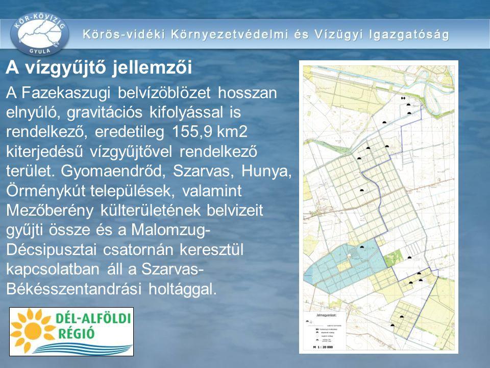 A vízgyűjtő jellemzői •A Fazekaszugi belvízöblözet hosszan elnyúló, gravitációs kifolyással is rendelkező, eredetileg 155,9 km2 kiterjedésű vízgyűjtőv