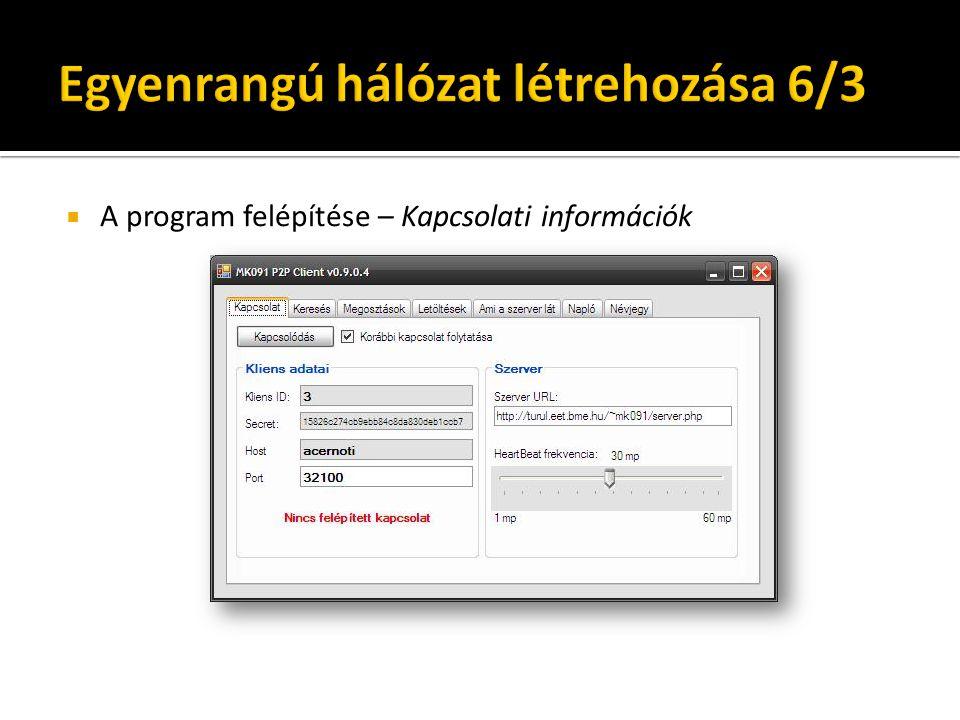  A program felépítése – Kapcsolati információk