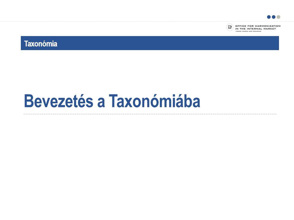 Bevezetés a Taxonómiába Taxonómia