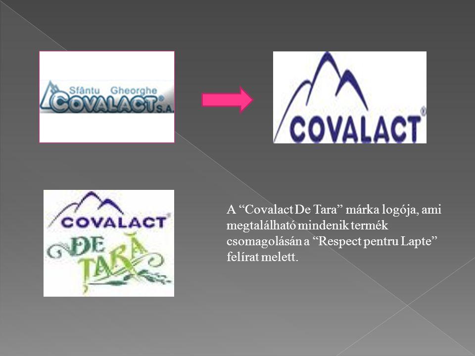 """A """"Covalact De Tara"""" márka logója, ami megtalálható mindenik termék csomagolásán a """"Respect pentru Lapte"""" felírat melett."""