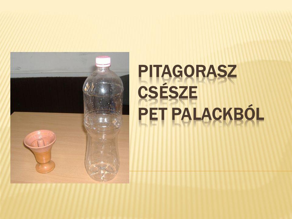 A PET palack ezután úgy működik, mint a csésze.