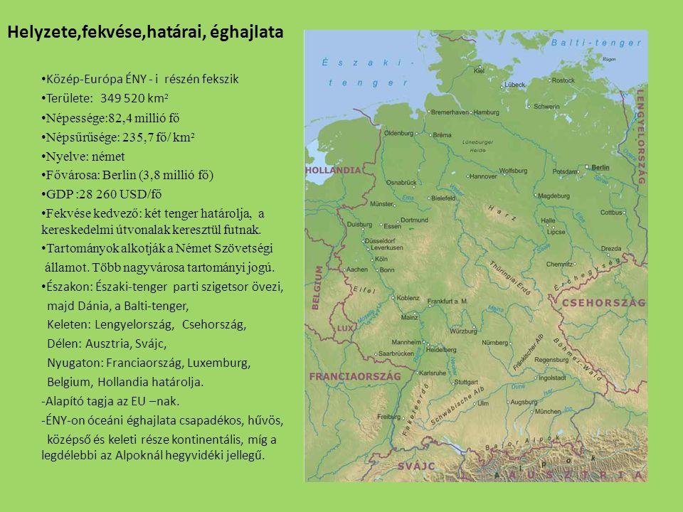 Tájai, kialakulásuk, 1., Északon fekszik a Germán (német)-alföld.