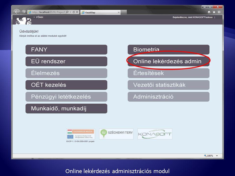 Online lekérdezés adminisztrációs modul