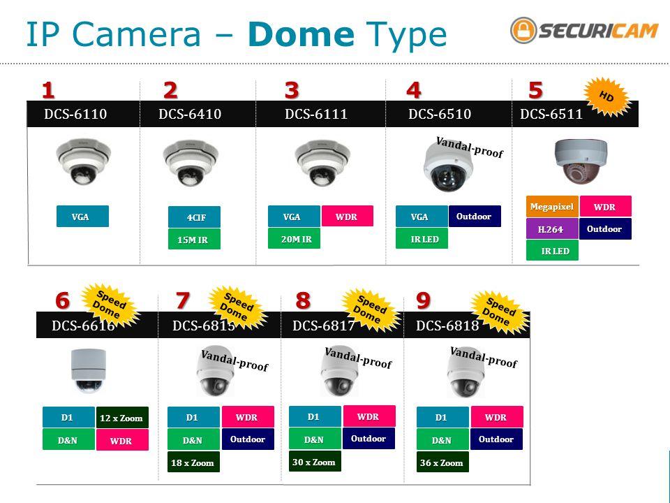 15M IR VGA Outdoor 4CIF D&N WDR 20M IR Megapixel IR LED WDR H.264 D1 IP Camera – Dome Type DCS-611054321DCS-6511DCS-6510DCS-6111DCS-6410 VGA WDR IR LE