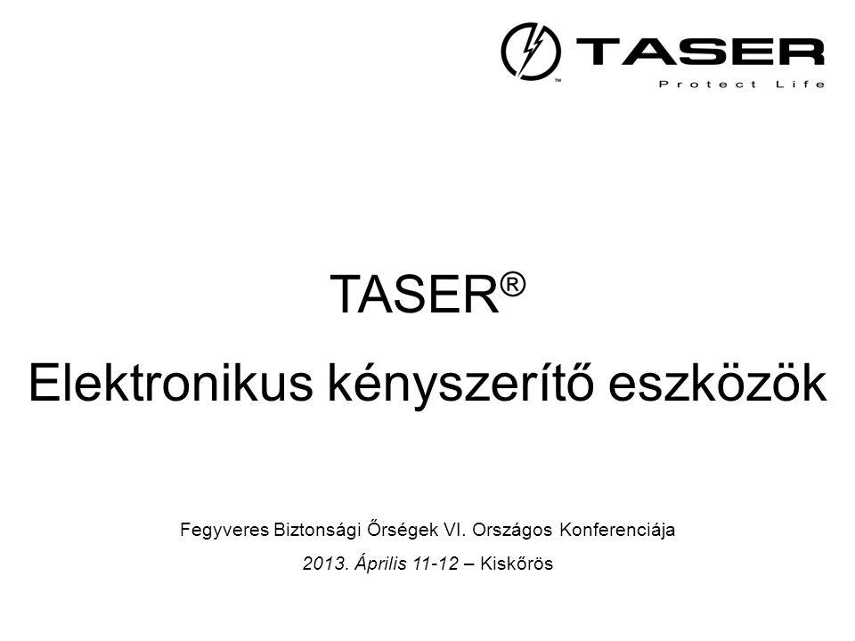 •1974: Eredeti TASER nem halálos 7-Watt kézifegyver •1993: AIR-TASER Inc.