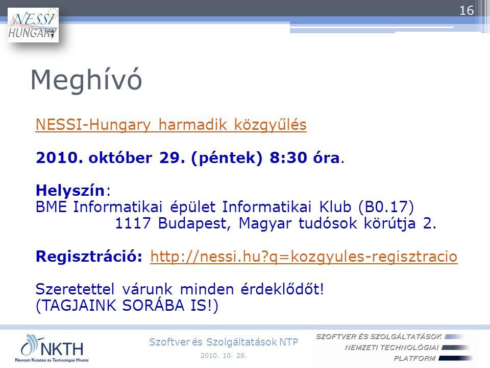 Meghívó NESSI-Hungary harmadik közgyűlés 2010. október 29.