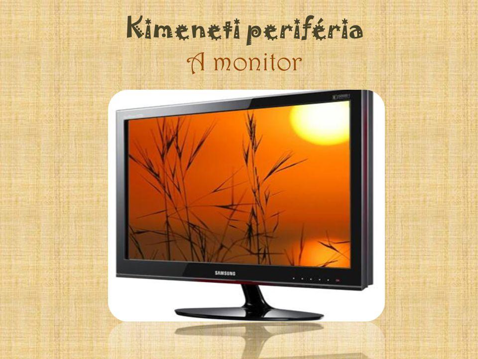 Kimeneti periféria A monitor