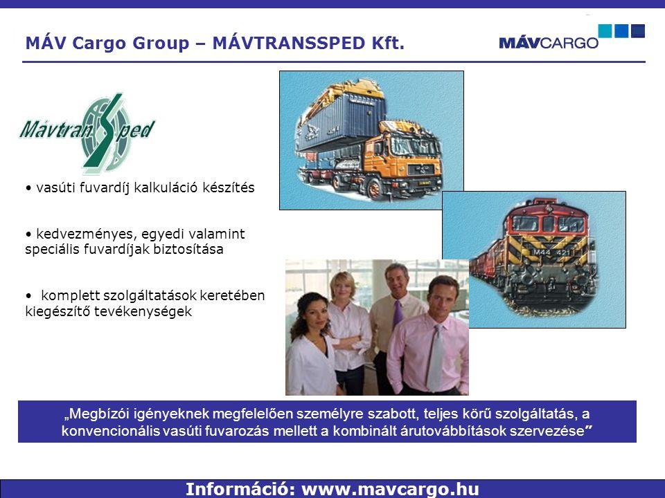 """""""Megbízói igényeknek megfelelően személyre szabott, teljes körű szolgáltatás, a konvencionális vasúti fuvarozás mellett a kombinált árutovábbítások szervezése • vasúti fuvardíj kalkuláció készítés • kedvezményes, egyedi valamint speciális fuvardíjak biztosítása • komplett szolgáltatások keretében kiegészítő tevékenységek MÁV Cargo Group – MÁVTRANSSPED Kft."""