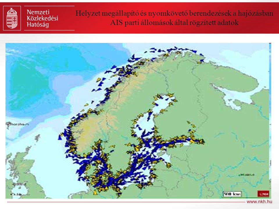 Helyzet megállapító és nyomkövető berendezések a hajózásban AIS parti állomások által rögzített adatok