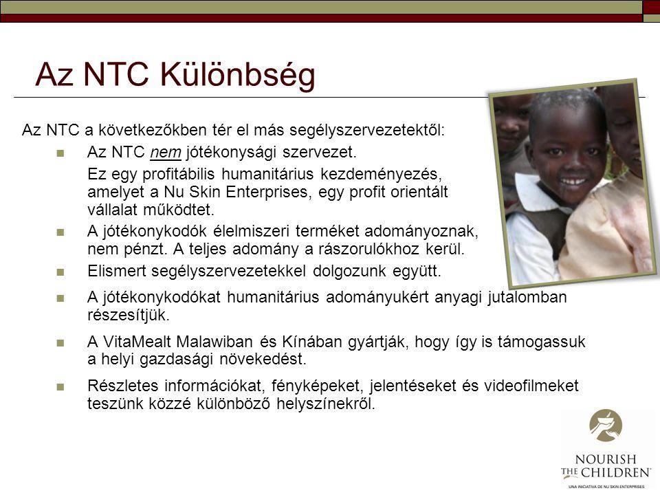 Az NTC Különbség Az NTC a következőkben tér el más segélyszervezetektől:  Az NTC nem jótékonysági szervezet. Ez egy profitábilis humanitárius kezdemé