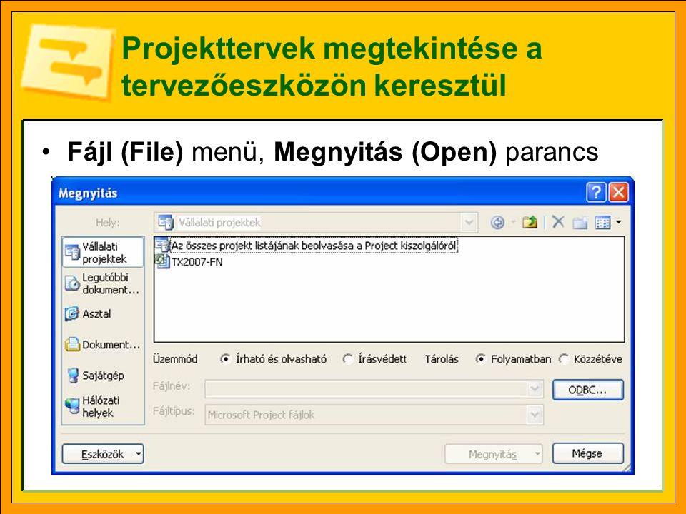 Projekttervek megtekintése a tervezőeszközön keresztül •Fájl (File) menü, Megnyitás (Open) parancs