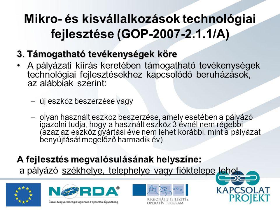 Mikro- és kisvállalkozások technológiai fejlesztése (GOP-2007-2.1.1/A) 3.