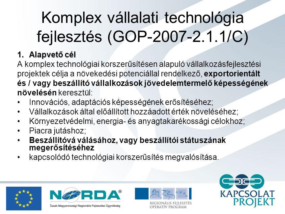 Komplex vállalati technológia fejlesztés (GOP-2007-2.1.1/C) 4.