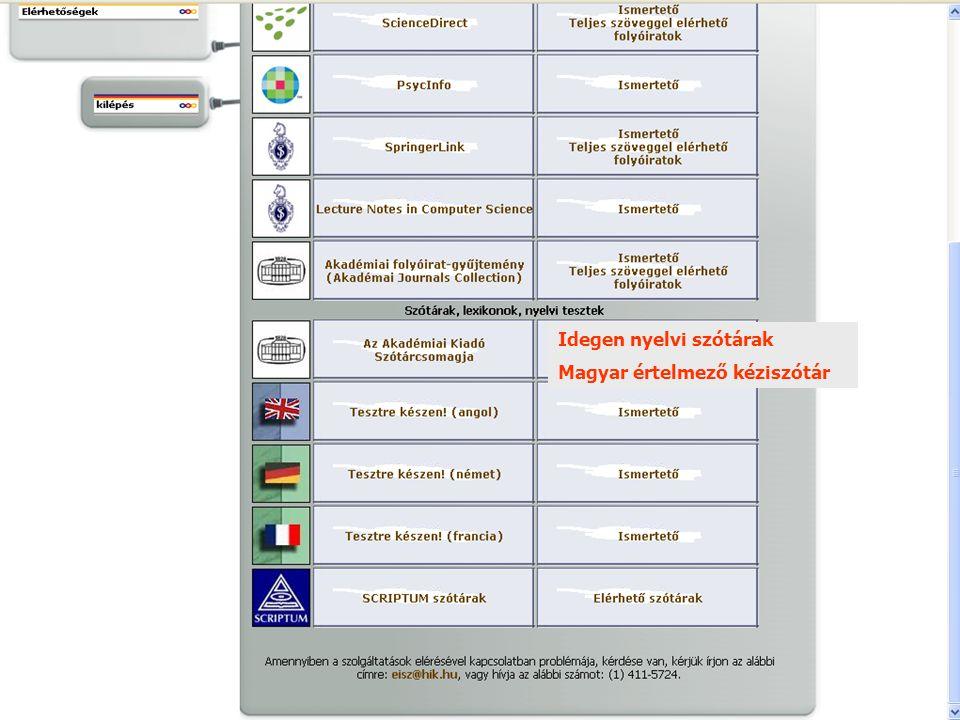 Idegen nyelvi szótárak Magyar értelmező kéziszótár