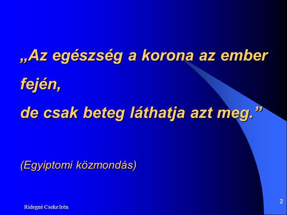 """3 Forrás: www.rakellen.hu """"A rák ellen, az emberért, a holnapért! Társadalmi Alapítvány www.rakellen.hu"""