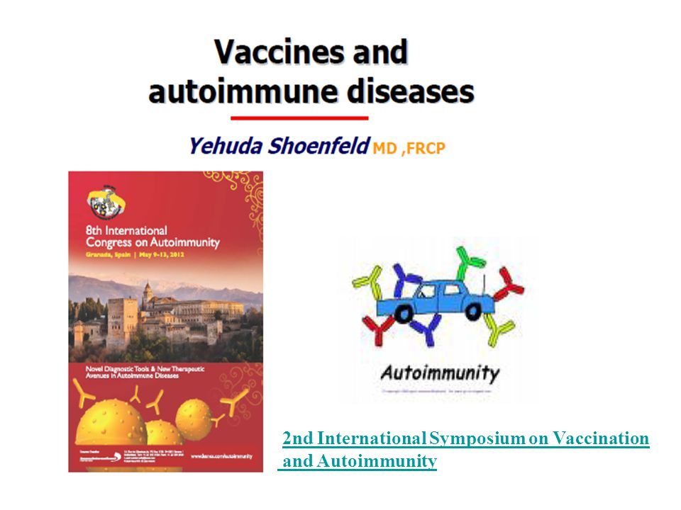 2nd International Symposium on Vaccination and Autoimmunity